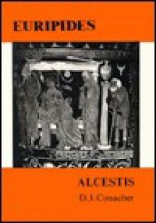 Euripides: Alcestis - Euripides