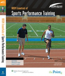 NASM Essentials of Sports Performance Training - National Academy of Sports Medicine