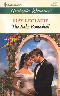 The Baby Bombshell - Day Leclaire