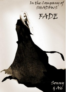 Fade (In the Company of Shadows, #3) - Santino Hassell, Ais