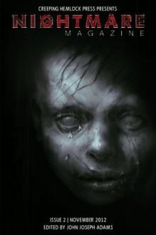 Nightmare Magazine, November 2012 - John Joseph Adams, Poppy Z. Brite, Peter Straub, Joe Haldeman