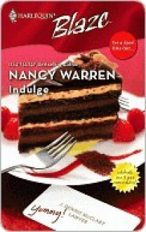 Indulge (Harlequin Blaze #275) - Nancy Warren