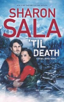 'Til Death - Sharon Sala