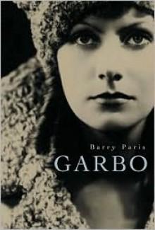 Garbo - Barry Paris