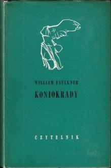 Koniokrady - William Faulkner