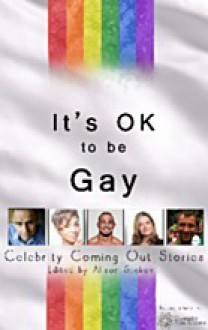 It's OK to be Gay - Celebrity Coming Out Stories - Alison Stokes