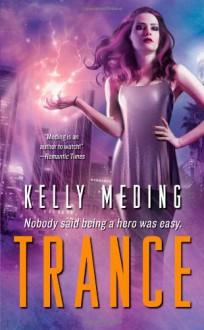 Trance - Kelly Meding