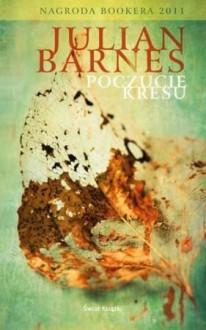 Poczucie kresu - Julian Barnes, Jan Kabat