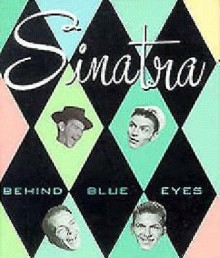 Sinatra: Behind Blue Eyes - Andrews McMeel Publishing