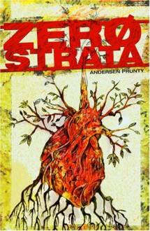 Zerostrata - Andersen Prunty