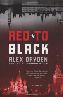 Red to Black: A Novel - Alex Dryden