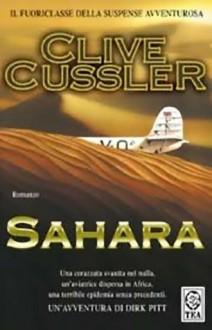 Sahara (Le avventure di Dirk Pitt, #11) - Roberta Rambelli,Clive Cussler