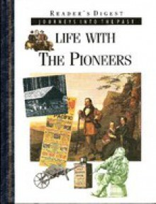 Life with the Pioneers - Richard Tames