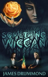 Something Wiccan - James Drummond