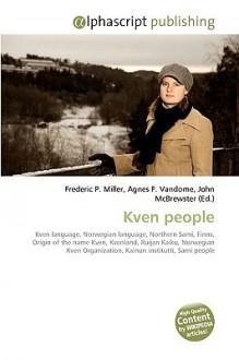 Kven People - Frederic P. Miller, Agnes F. Vandome, John McBrewster