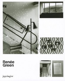 Renee Green: Ongoing Becomings1989-2009 - Nicole Schweizer, Gloria Sutton, Renee Green, Renée Green