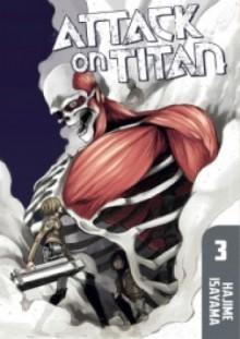 Attack on Titan #3 - Isayama Hajime