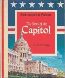 The Story of the Capitol - Marilyn Prolman
