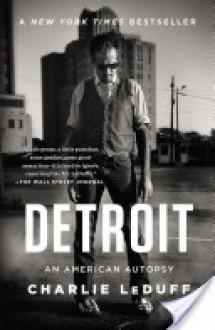 Detroit - 'Charlie LeDuff'