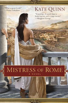Mistress of Rome - Kate Quinn