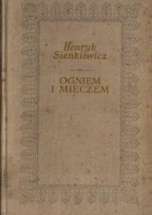 Ogniem i mieczem tom 2 - Henryk Sienkiewicz