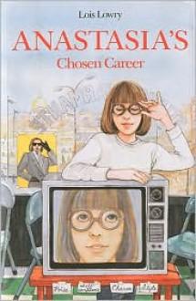 Anastasia's Chosen Career -