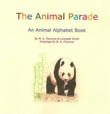 The Animal Parade - Melanie Florence, Lynnette Smith
