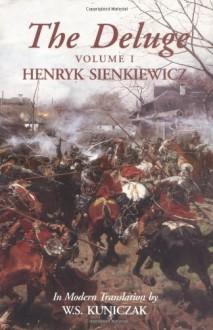 The Deluge - Henryk Sienkiewicz, W.S. Kuniczak