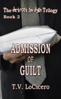Admission of Guilt - T.V. LoCicero