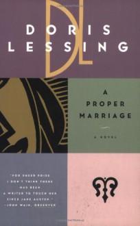 A Proper Marriage - Doris Lessing