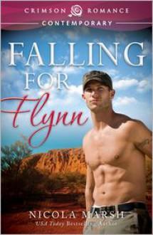 Falling for Flynn - Nicola Marsh