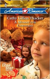 Mommy for Christmas - Cathy Gillen Thacker