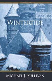 Wintertide - Michael J. Sullivan