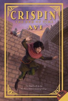 Crispin: The End of Time - Avi