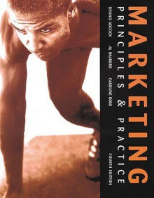 Marketing: Principles and Practice - Dennis Adcock, Ray Bradfield, Al Halborg