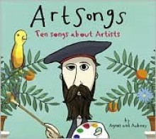 Art Songs: Ten Songs About Artists - Agnes Herrmann, Agnes (no last name), Agnes Herrmann, Aubrey Beardsley