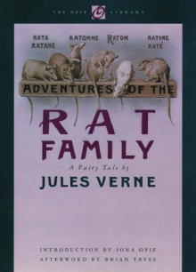 Adventures of the Rat Family (Aventures de la famille raton) - Jules Verne