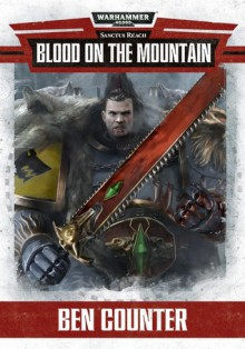 Blood on the Mountain - Ben Counter