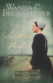 A Sister's Test - Wanda E. Brunstetter
