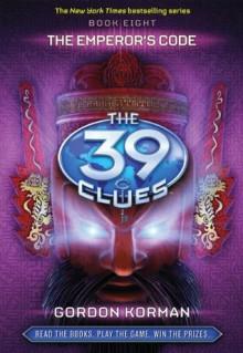 The Emperor's Code (The 39 Clues: Book 8) - Gordon Korman