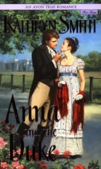 Anna and the Duke - Kathryn Smith