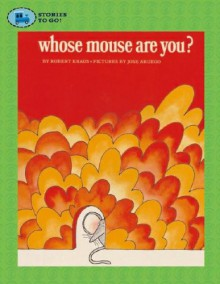 Whose Mouse Are You? (Stories to Go!) - Robert Kraus