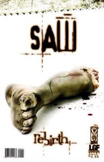 Saw: Rebirth - R. Eric Lieb, Kris Oprisko, Renato Guedes