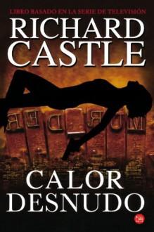 Calor desnudo - Richard Castle