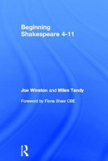 Beginning Shakespeare 4-11 - Joe Winston, Miles Tandy