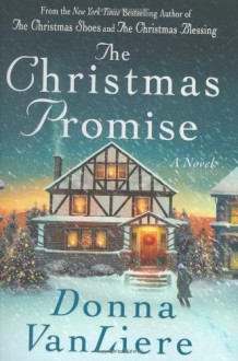 The Christmas Promise - Donna VanLiere