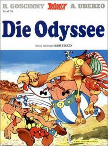 Die Odyssee (Asterix #26) - Albert Uderzo, René Goscinny