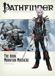 """Pathfinder #3—Rise of the Runelords Chapter 3: """"The Hook Mountain Massacre"""" - Nicolas Logue, Mike McArtor, James L. Sutter"""