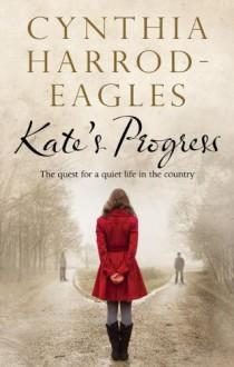 Kate's Progress - Cynthia Harrod-Eagles