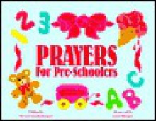 Prayers for Pre-Schoolers - Beverly Capps Burgess